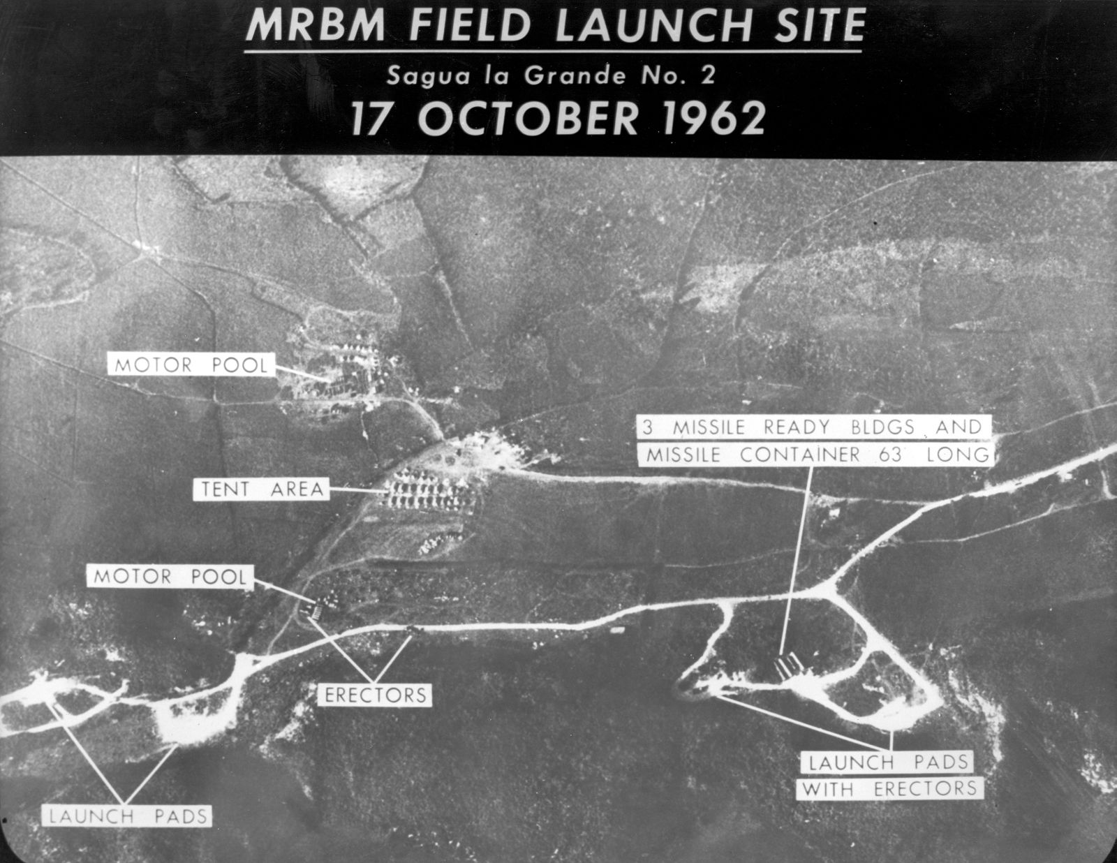 Cuban Missile Crisis-MRBM Field Launch Site
